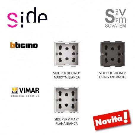 PRESA SCHUKO-BIPASSO SIDE 4BOX COMPATIBILE BTICINO LIVING E MATIX E VIMAR PLANA SIDE4BOX4BOX